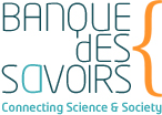 Banque des Savoirs - connecting Science and Society logo